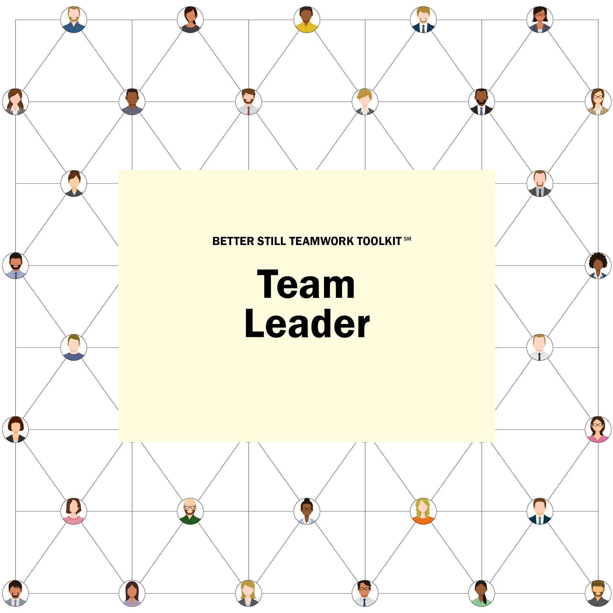 Better Still Teamwork Toolkit—Team Leader