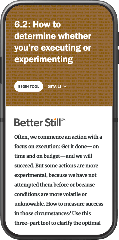 Better Still Tool 6.2 How to Determine Whether You're Executing or Experimenting image