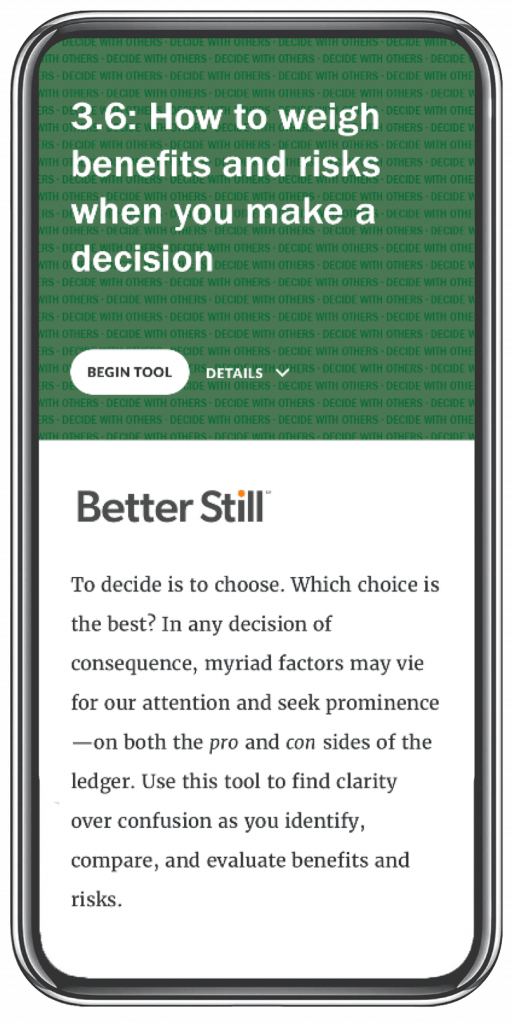 Better Still Tool 3.6 How to Weigh Benefits and Risks When You Make a Decision image